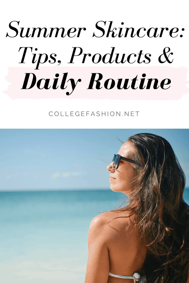 Summer skincare products and routine