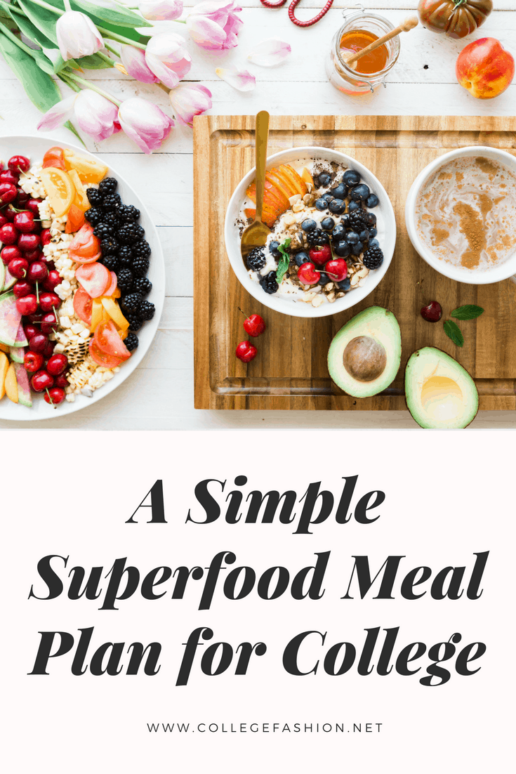 A simple superfood meal plan for college students