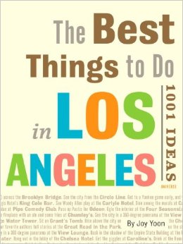 Things To Do In Los Angeles: 1001 Ideas book cover.