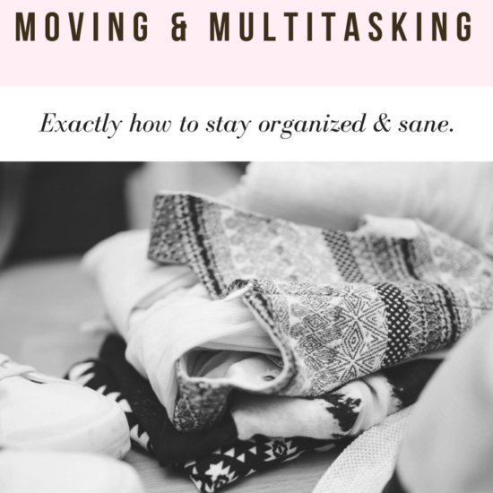 The Busy Girl's Guide to Moving and Multitasking