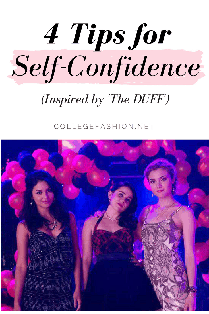 Top 4 self confidence tips inspired by The DUFF
