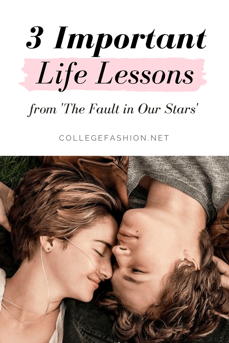 3 important life lessons we learned from The Fault in Our Stars