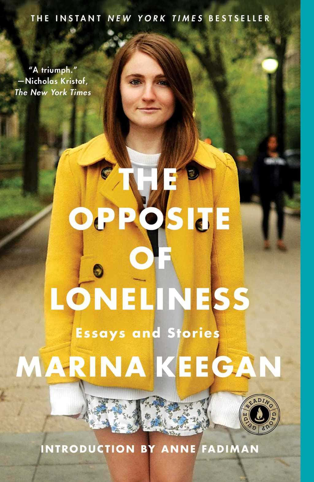 The Opposite of Loneliness book cover