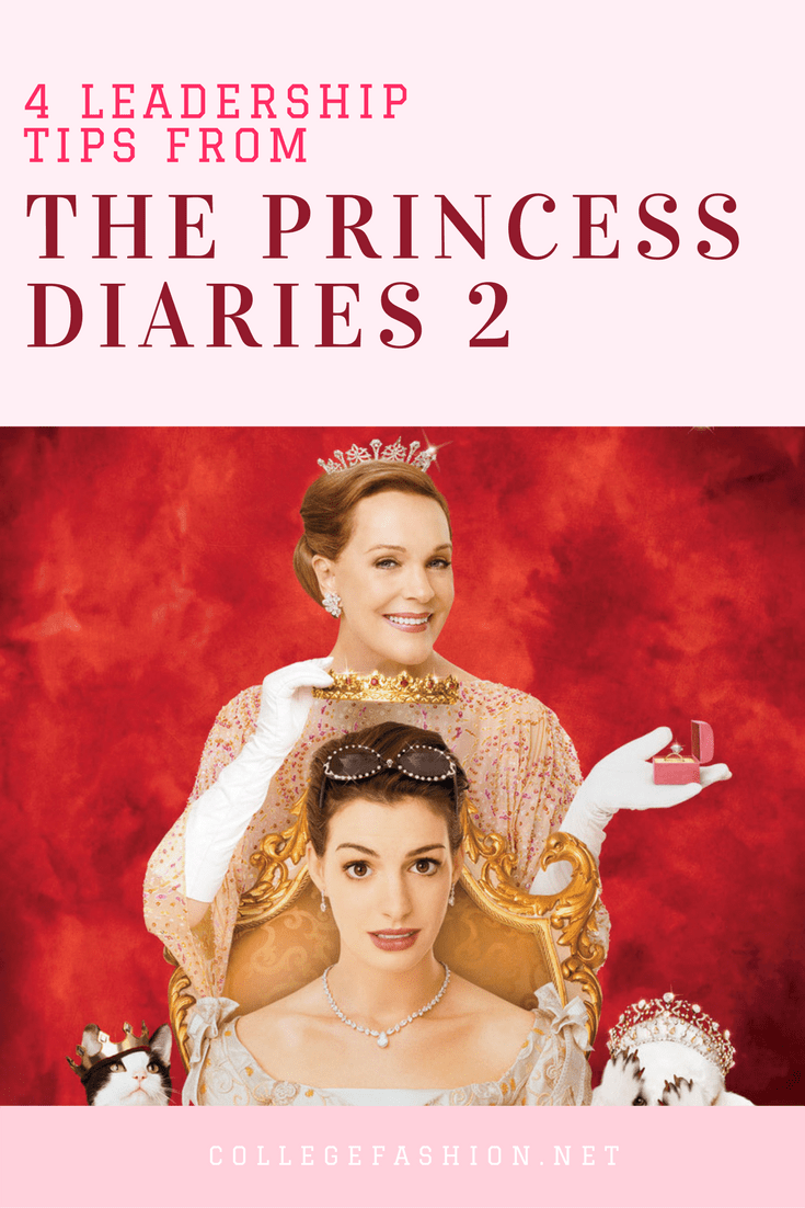 Leadership tips we learned from The Princess Diaries 2