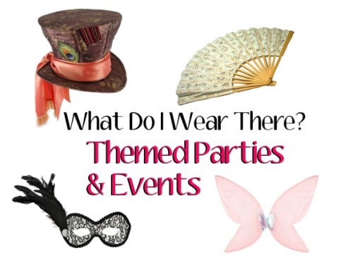 What do I wear to theme parties and events