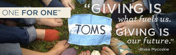TOMS Shoes philosphy