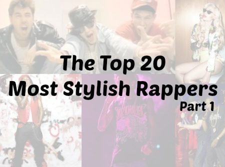 Top 20 Most Stylish Rappers Part 1