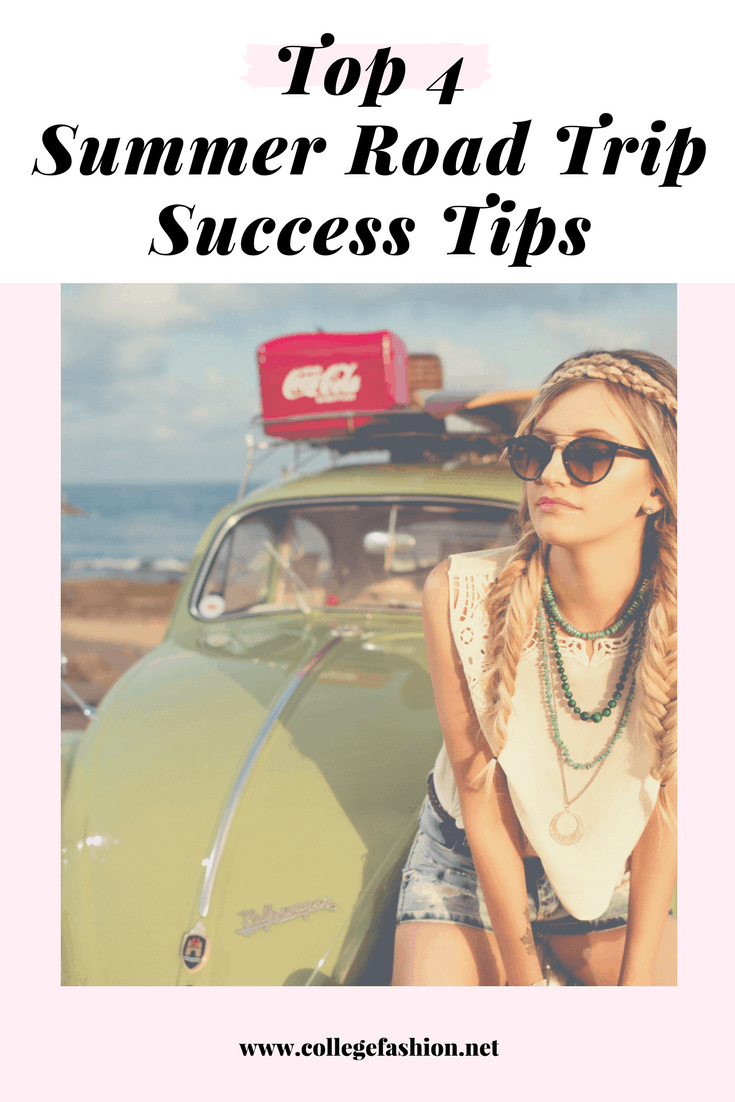 Top 4 Summer road trip success tips