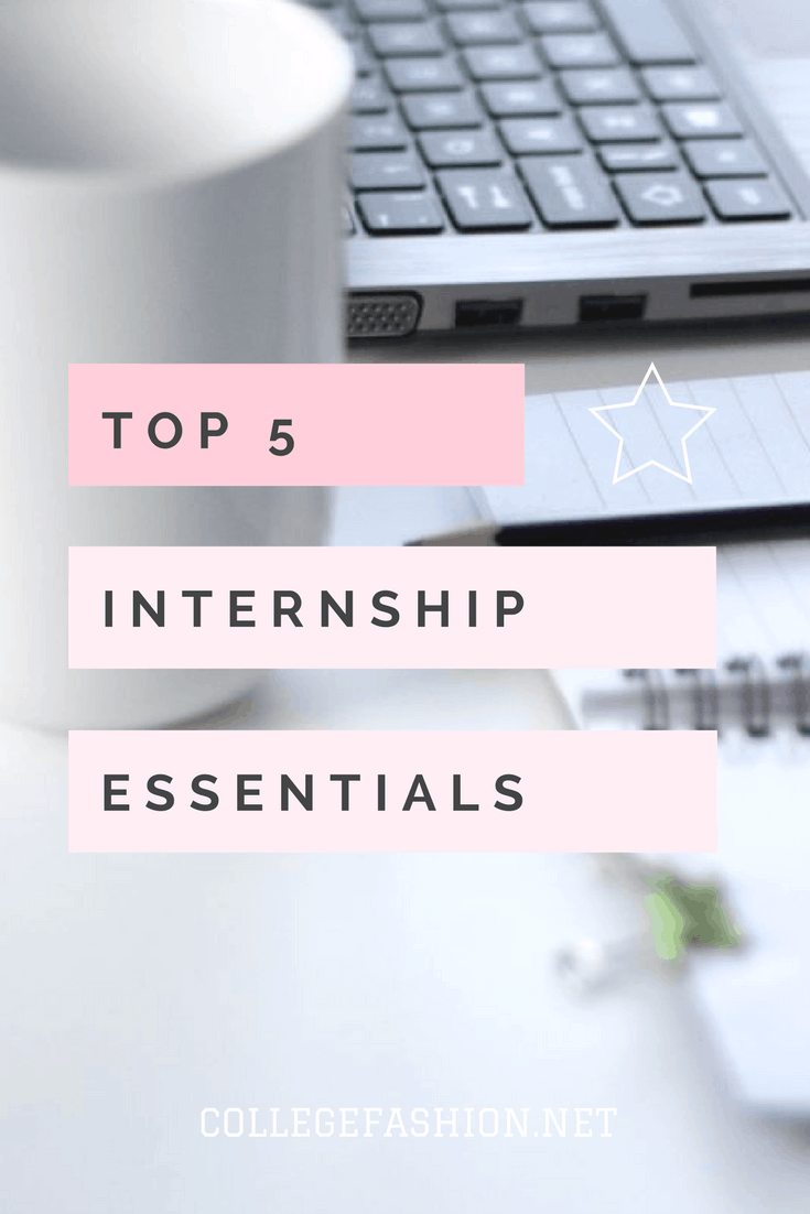 Top 5 Internship Essentials: The items every intern should have