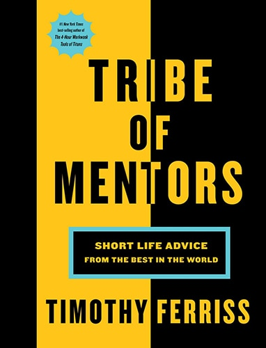 Tribe of mentors book cover by Tim Ferriss