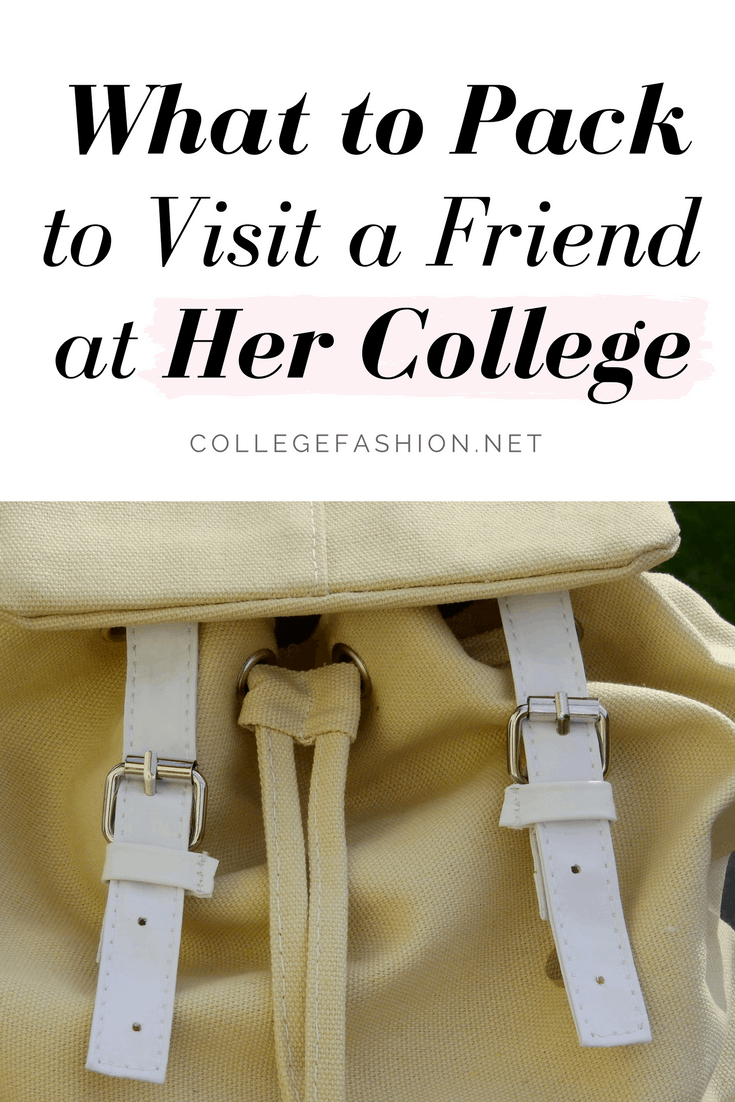 How to pack to visit friends at college