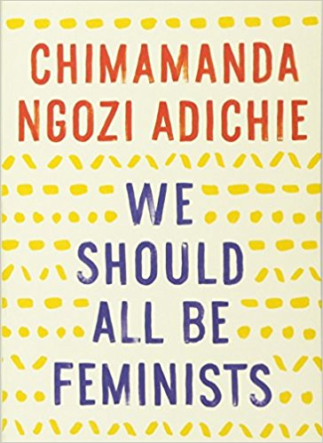 We Should All Be Feminists by Chimamanda Ngozi Adichie book