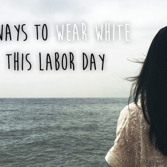 3 Ways to Wear White This Labor Day