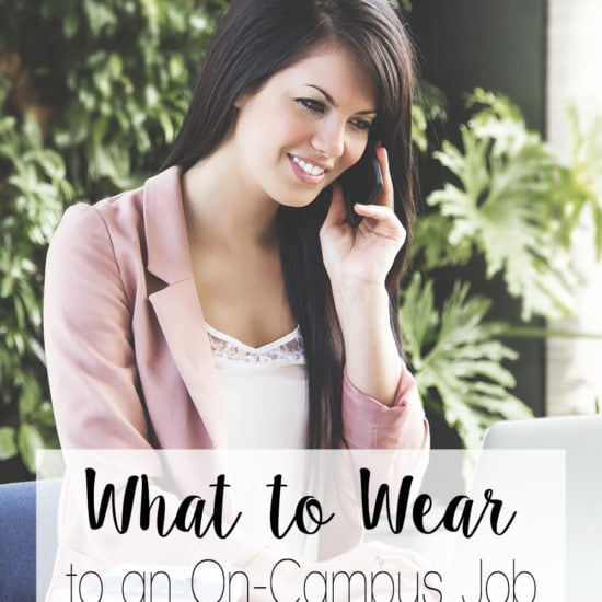 What to wear to an on-campus job - outfit ideas and tips