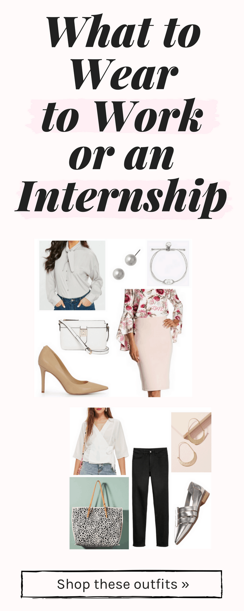 What to wear to work or an internship - outfit ideas and tips