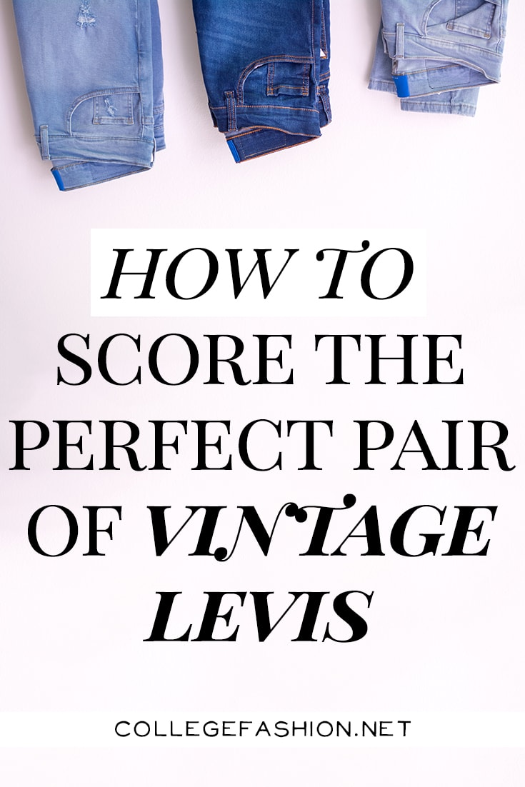 How to score the perfect pair of vintage levis jeans: Where to find vintage levis