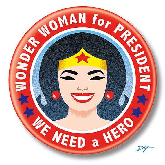 Wonder Woman for President button