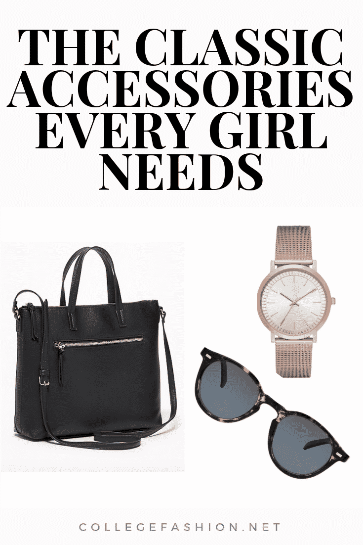 The classic accessories every girl needs in her closet for a classic and timeless style