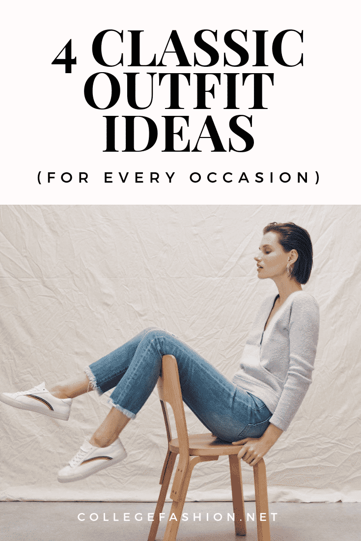 Classic outfit ideas for every occasion