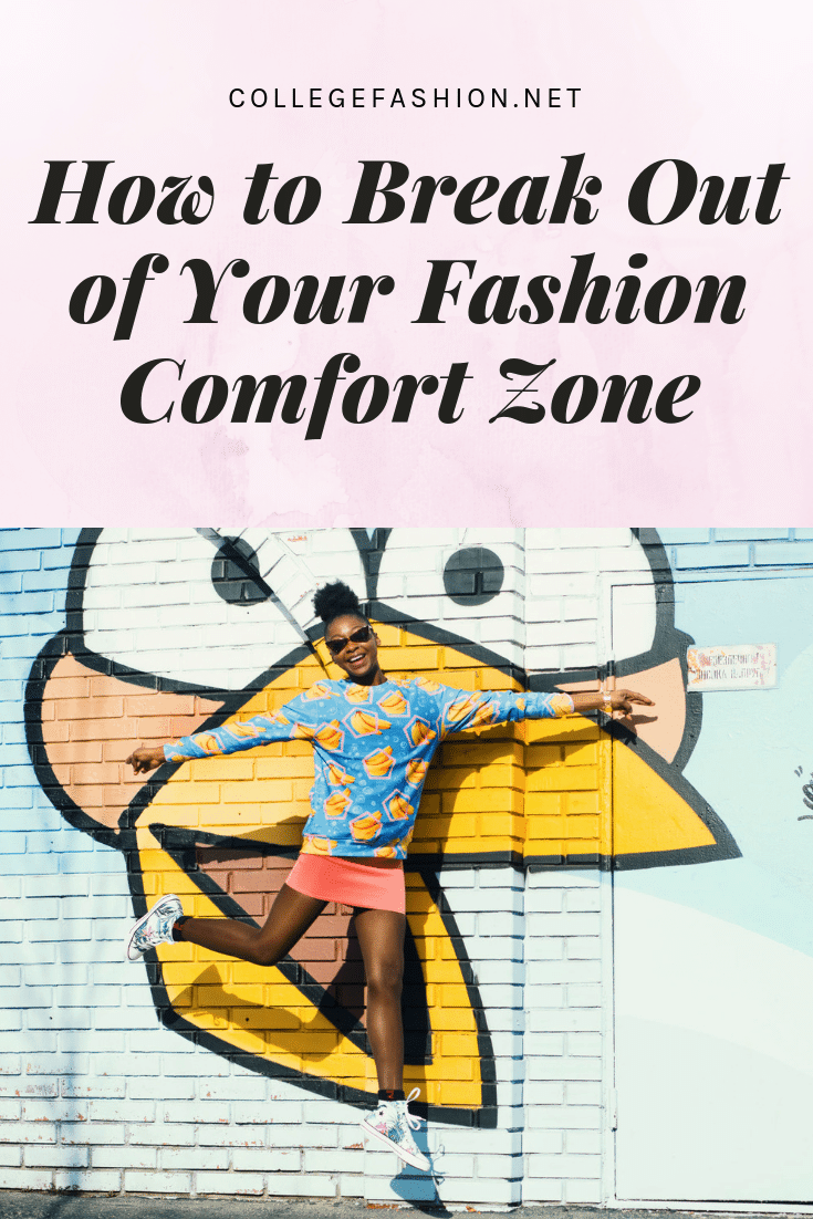 How to break out of your fashion comfort zone