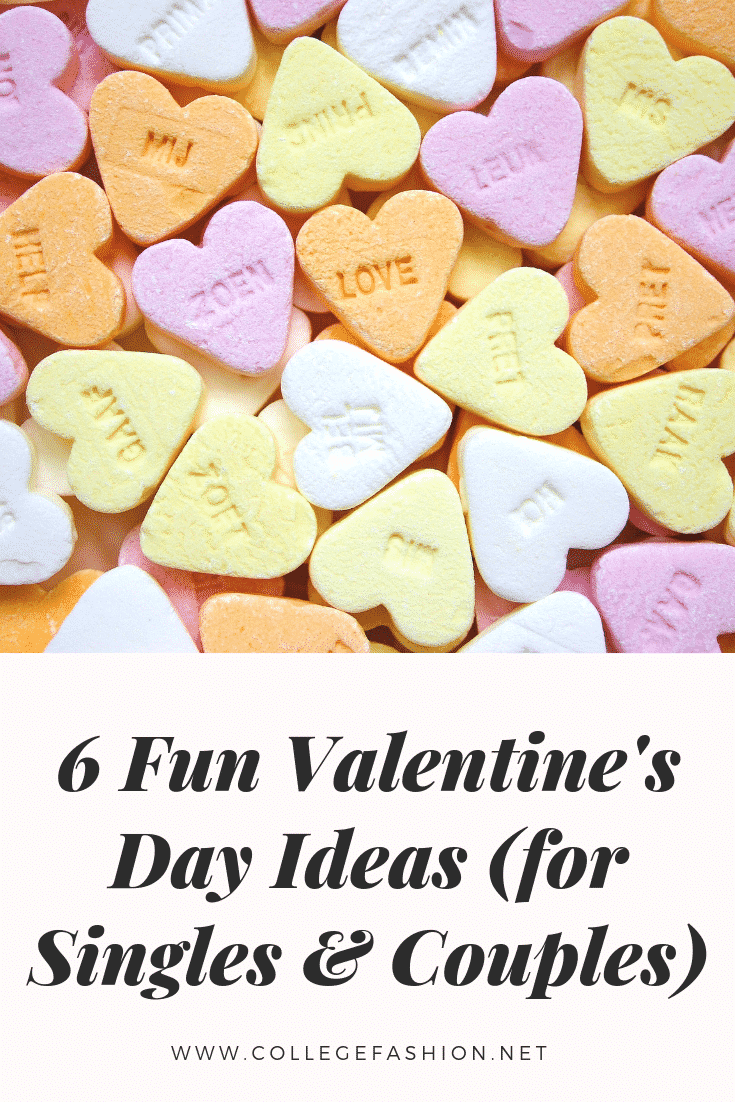 Valentine's Day fun ideas for singles and couples -- what to do on valentines day ideas