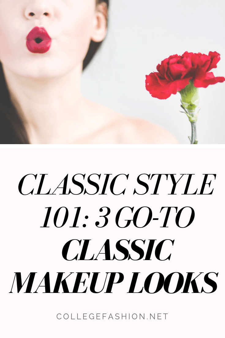 Classic makeup looks that will always be in style