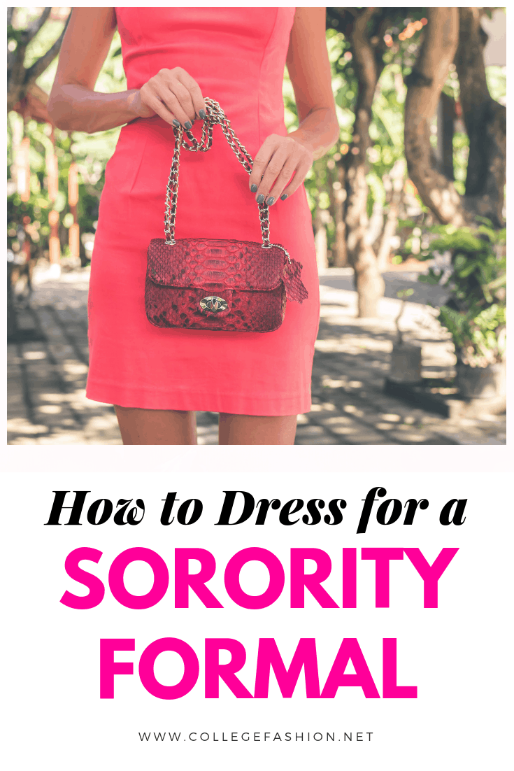 How to dress for a sorority formal - outfit ideas and tips for college formals and semi formal dress codes