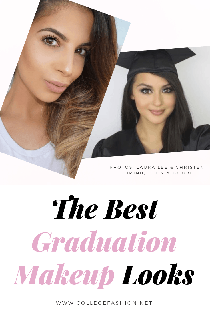 The best graduation makeup looks to try -- from subtle to natural to glam, we have a makeup idea for you