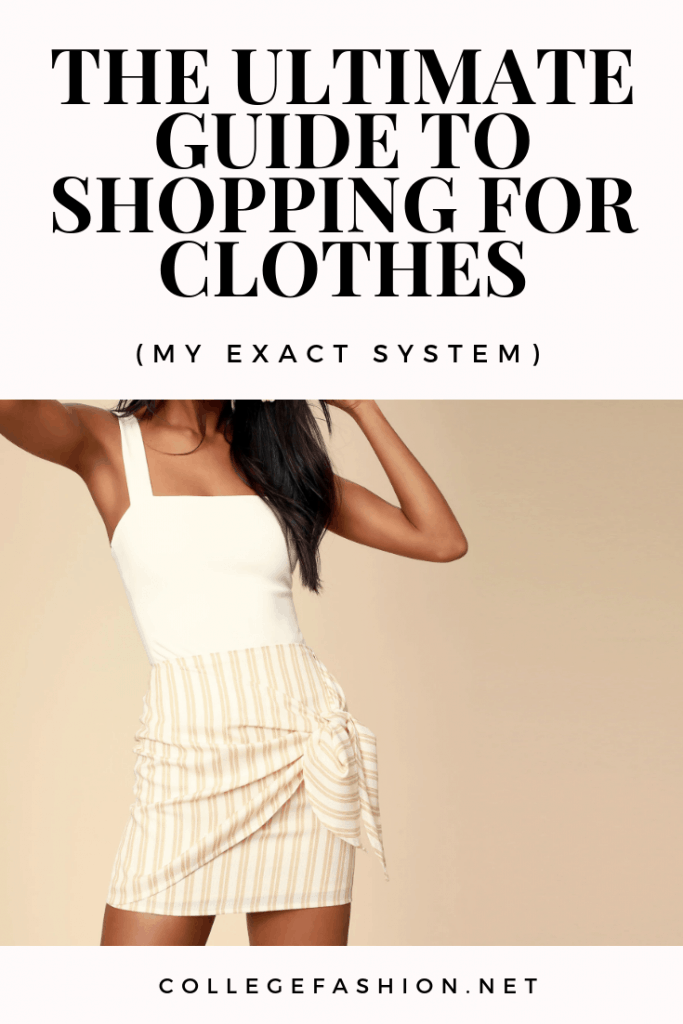 The ultimate guide to shopping for clothes: The exact system I use to organize my outfit ideas, decide what to buy, and stay on budget