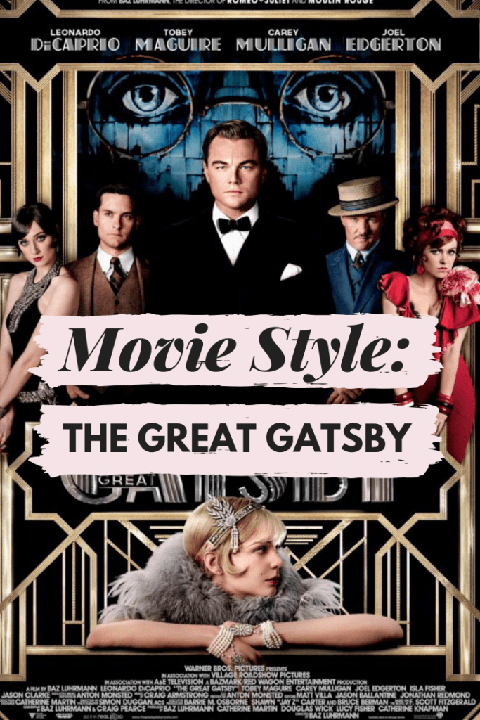 Fashion inspired by the costumes from Baz Luhrmann's The Great Gatsby film