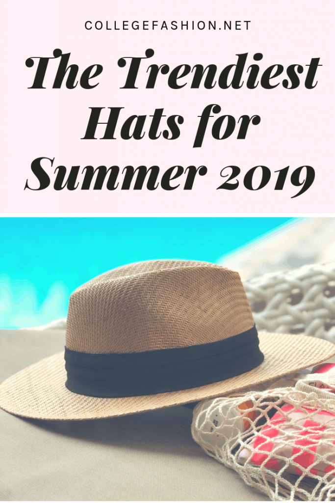 Summer 2019 hats: These are the trendiest hats for the Summer 2019 season