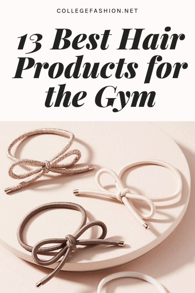the best hair products for the gym - from hair ties to dry shampoo, these are the products to keep in your gym bag