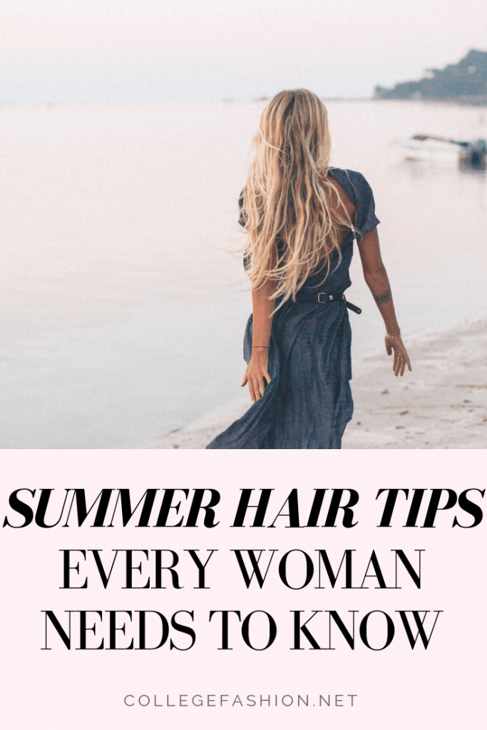 The best summer hair tips every woman needs to know