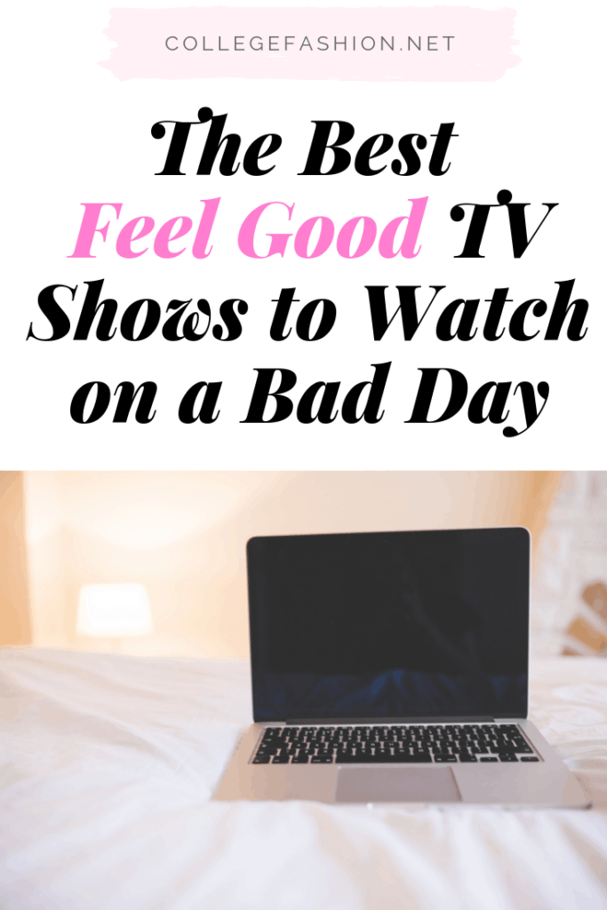 Feel good TV shows - the best uplifting shows and happy tv shows to watch on a bad day