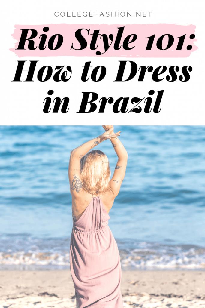 Rio style guide: What to wear in Rio de Janeiro