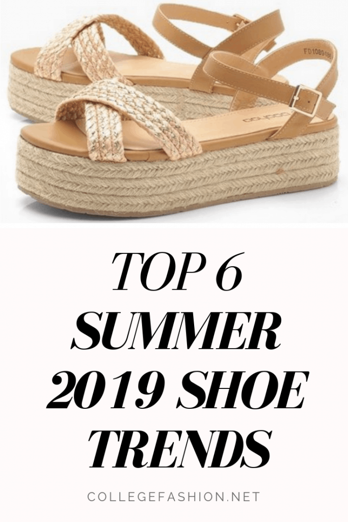 00b3687e331 Top 6 Hottest Shoe Trends for Summer 2019 - College Fashion