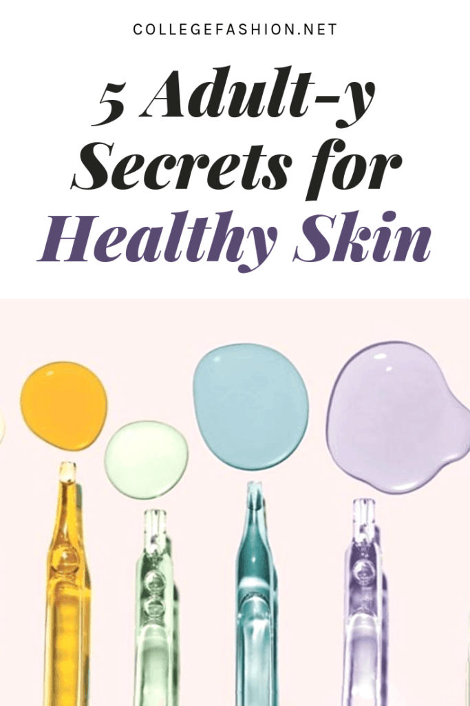 Adulty secrets for healthy skin