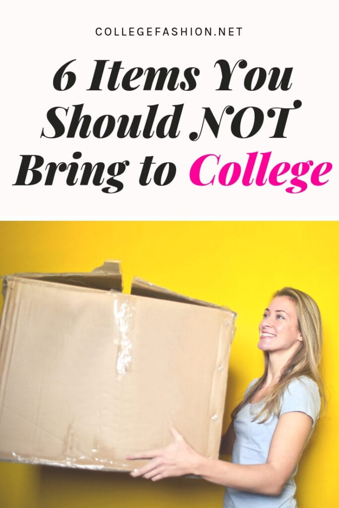 What not to bring to college - college items you don't need