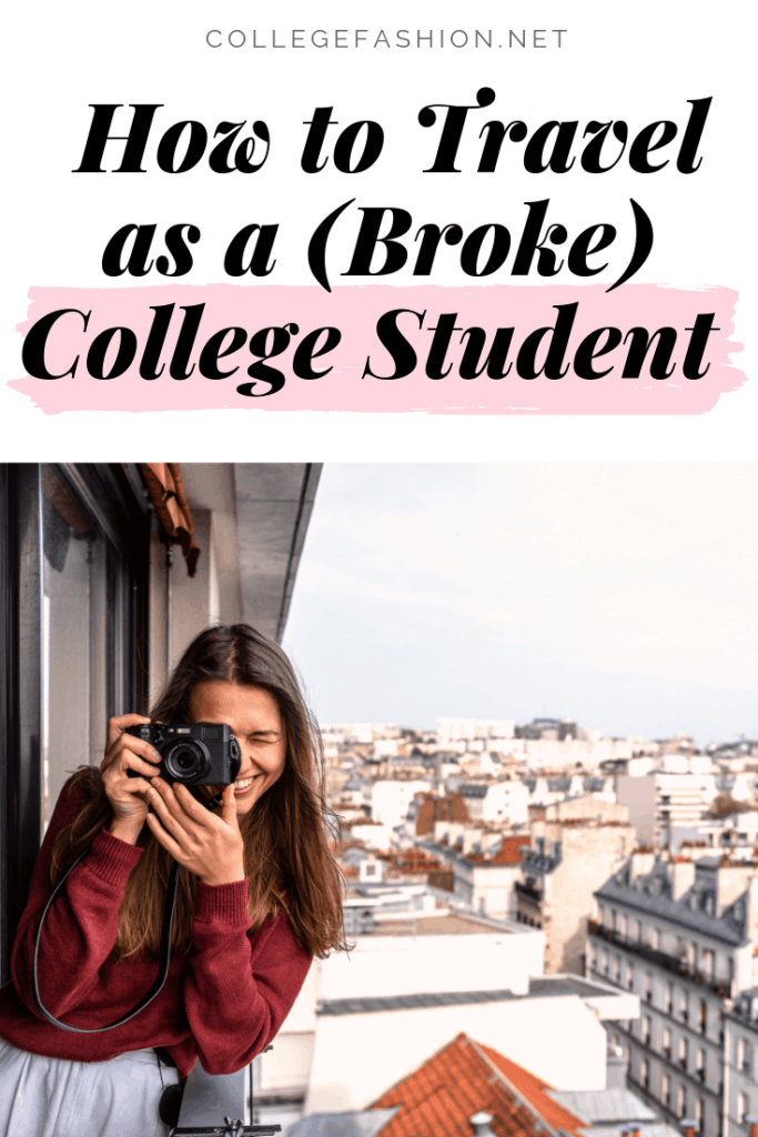 How to travel as a college student - best ways to travel cheap in college