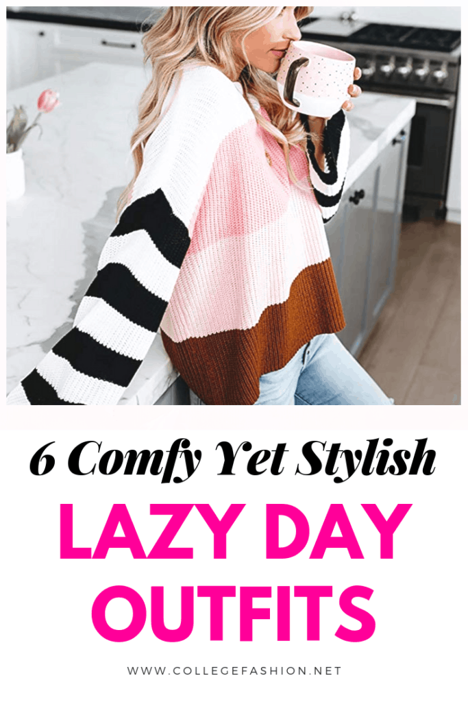 6 comfy yet stylish lazy day outfits for college students and young women