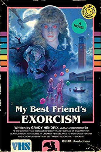 My Best Friend's Exorcism - best spooky books and Halloween books for adults