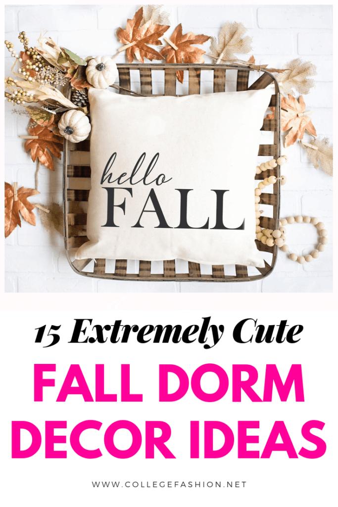 15 extremely cute fall dorm decor ideas