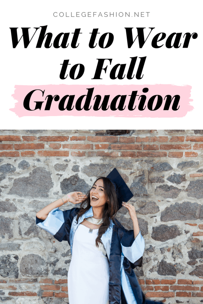 What to wear to fall graduation: Cute fall graduation outfits for high school and college
