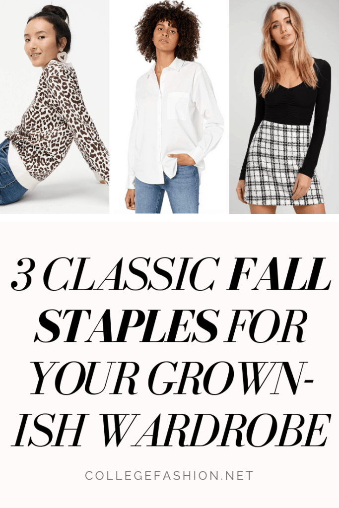 Classic fall staples for your grown ish wardrobe