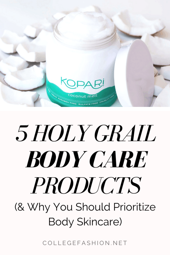 Holy grail body care products - best skincare products for body and self care ideas for your body