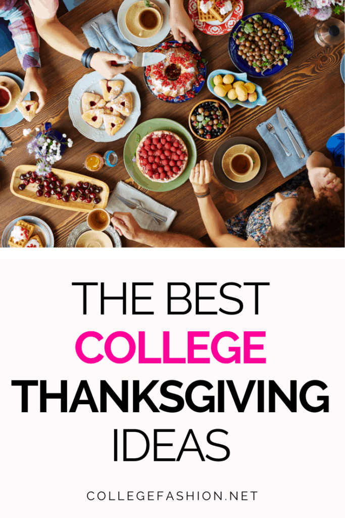 The best college thanksgiving ideas for when you can't go home over Thanksgiving break