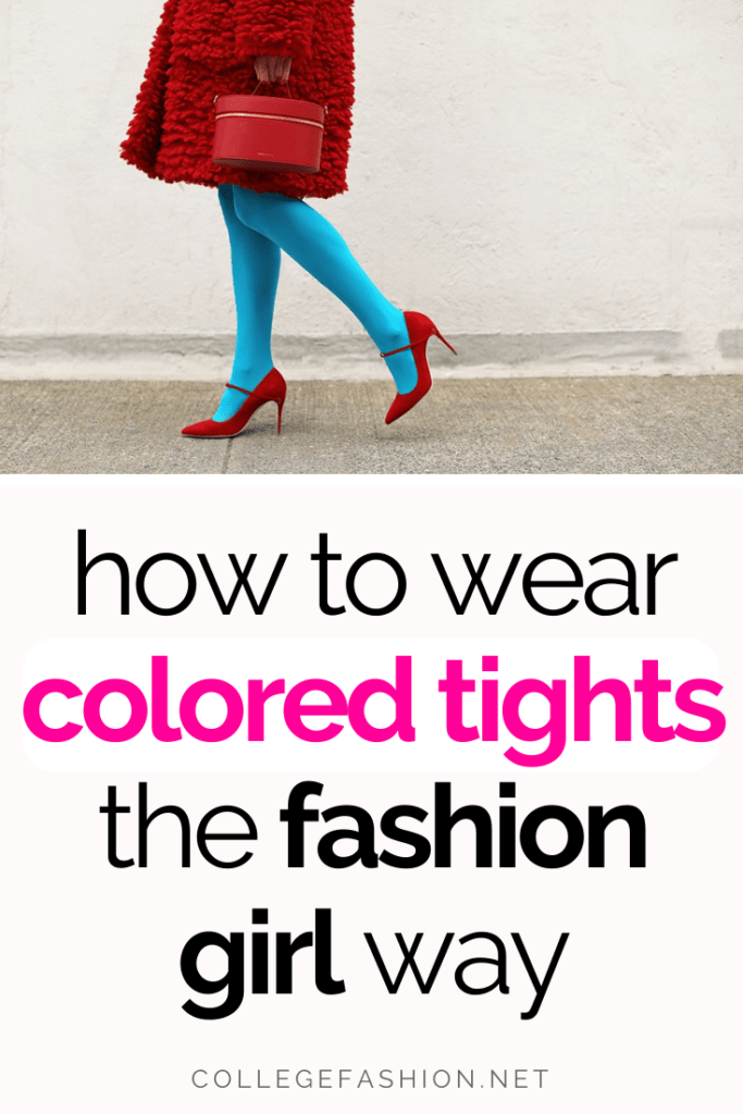 How to wear colored tights the fashion girl way - colored tights outfits and styling tips