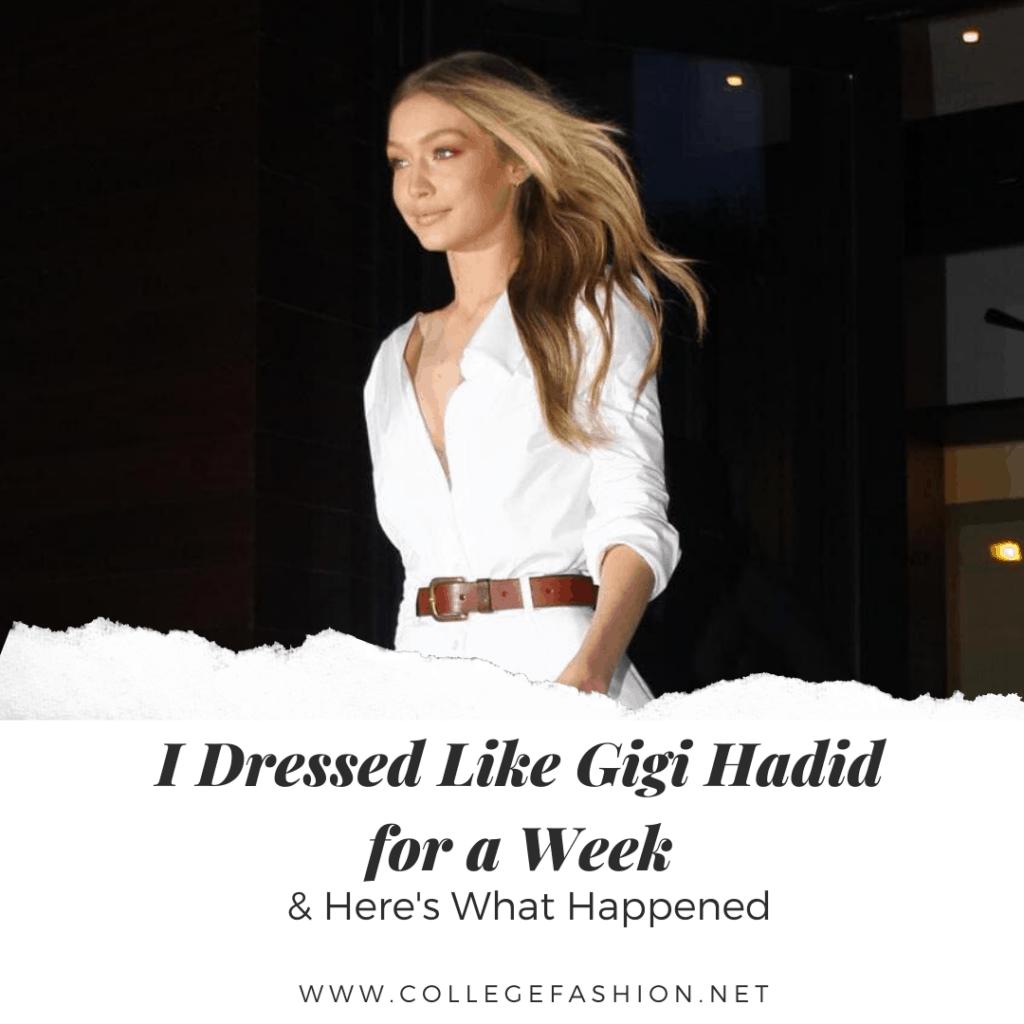 I dressed like Gigi Hadid main image