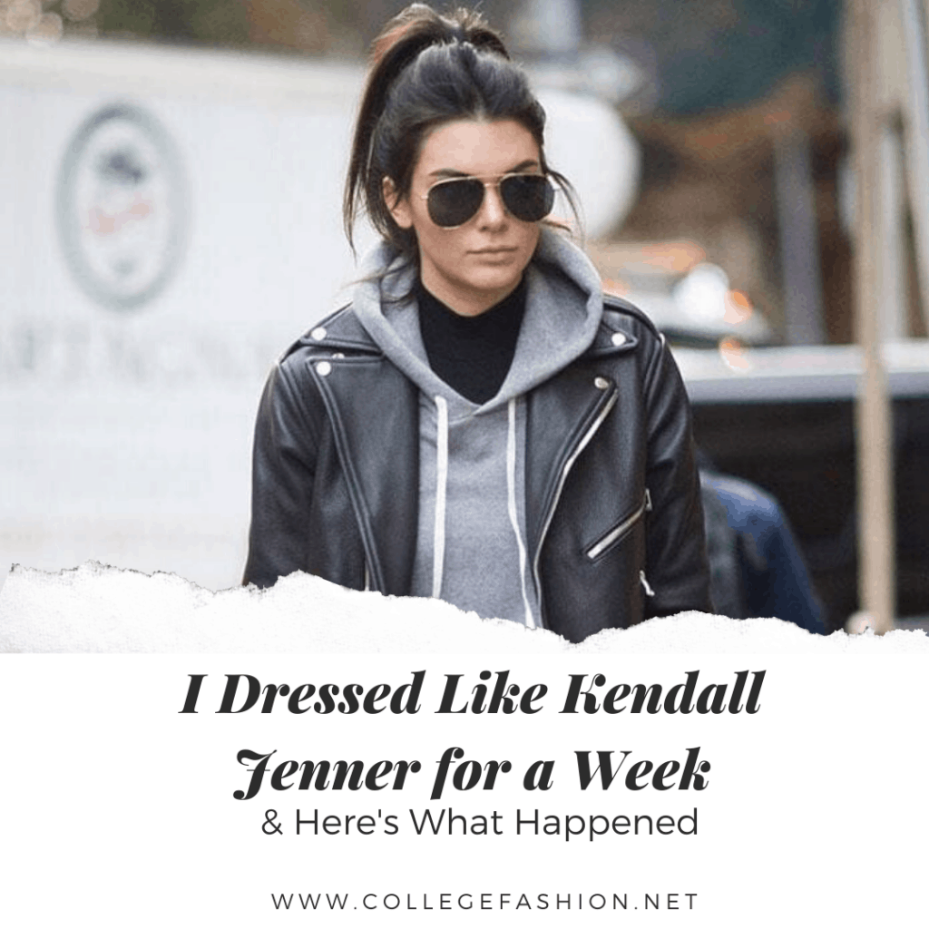 Kendall Jenner's style: I dressed like Kendall Jenner for a week