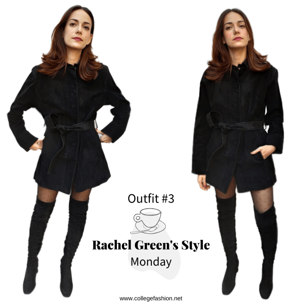 Rachel Green's Style- Outfit #3 Monday black coat, dress, tights, OTK boots